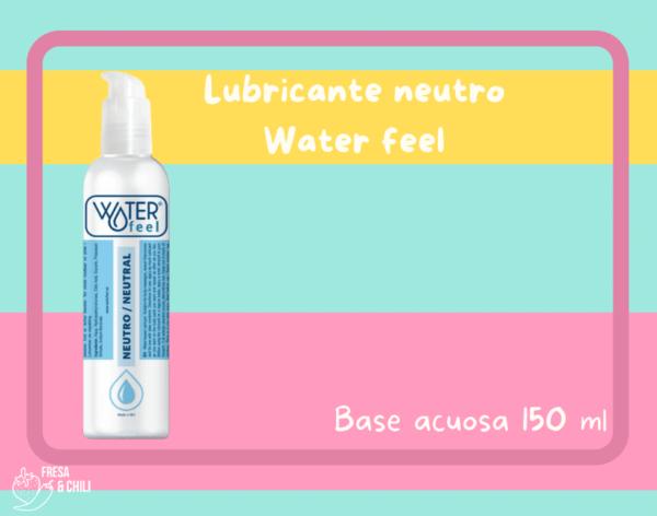 Water feel neutro un lubricante a base de agua, sedoso y suave